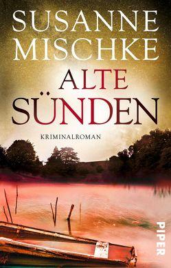 Alte Sünden von Mischke,  Susanne