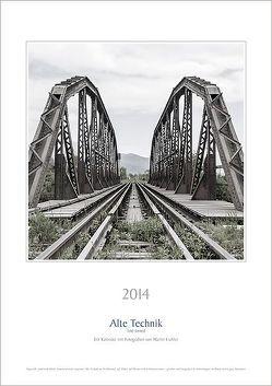 Alte Technik 2014 von Eichler,  Martin
