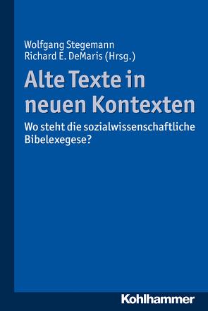 Alte Texte in neuen Kontexten von DeMaris,  Richard E., Stegemann,  Wolfgang