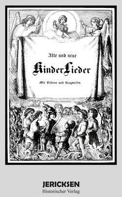 Alte und neue Kinderlieder von Karl Georg von Raumer und Franz Graf von Pocci