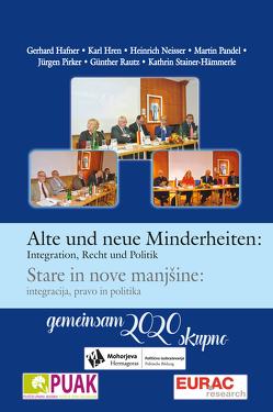 Alte und neue Minderheiten von Hafner,  Gerhard, Neisser,  Heinrich, Pandel,  Martin, Pirker,  Jürgen, Rautz,  Günther