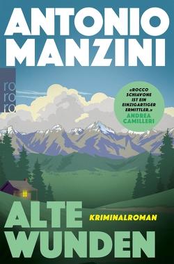 Alte Wunden von Manzini,  Antonio, Rüdiger,  Anja