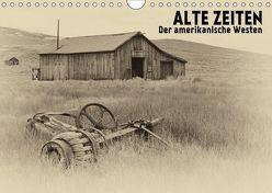 ALTE ZEITEN Der amerikanische Westen (Wandkalender 2018 DIN A4 quer) von Viola,  Melanie