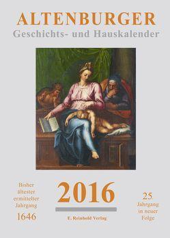 Altenburger Geschichts- und Hauskalender / Altenburger Geschichts- und Hauskalender 2016