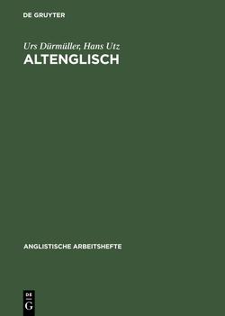 Altenglisch von Dürmüller,  Urs, Utz,  Hans