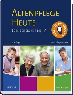 Altenpflege Heute von Elsevier GmbH