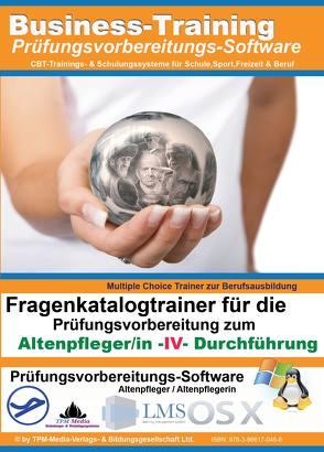 Altenpfleger/in IV – Durchführung – Fragenkatalogtrainer von Mueller,  Thomas