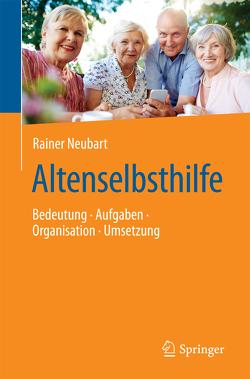 Altenselbsthilfe von Neubart,  Rainer