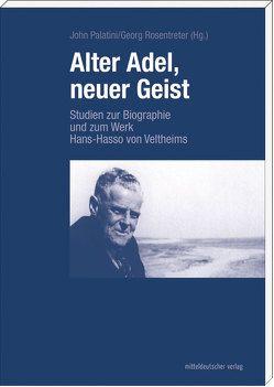 Alter Adel, neuer Geist von Palatini,  John, Rosentreter,  Georg