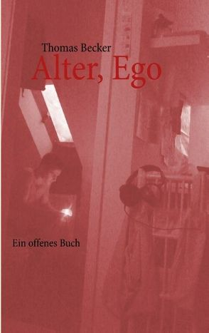 Alter, Ego von Becker,  Thomas