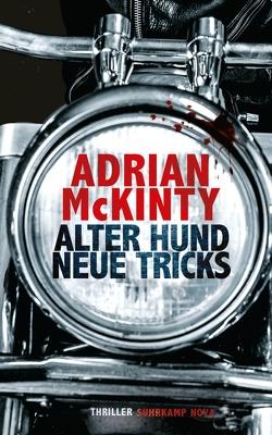 Alter Hund, neue Tricks von McKinty,  Adrian, Torberg,  Peter