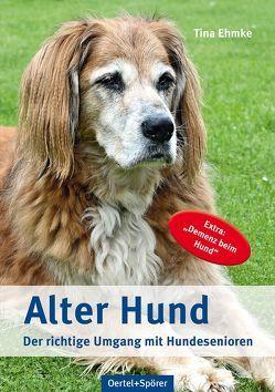 Alter Hund von Ehmke,  Tina