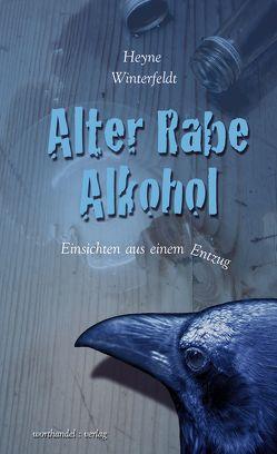 Alter Rabe Alkohol von Winterfeldt,  Heyne