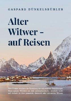 Alter Witwer – auf Reisen von Dünkelsbühler,  Gaspard