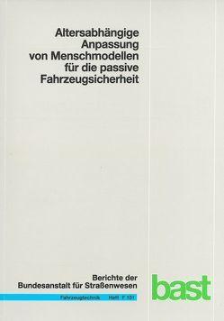 Alterabhängige Anpassung von Menschmodellen für die passive Fahrzeugsicherheit von Fressmann,  Dirk, Fuchs,  Therese, Mühlbauer,  Julia, Peldschus,  Steffen, Segura,  Rommel, Wagner,  Anja