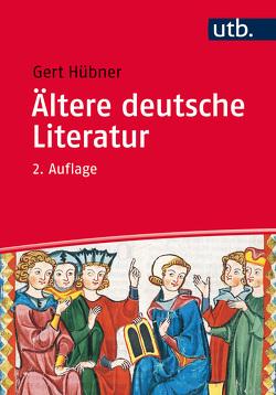 Ältere Deutsche Literatur von Hübner,  Gert
