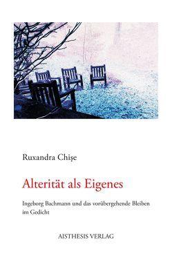 Alterität als Eigenes von Chise,  Ruxandra