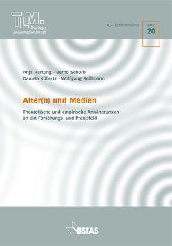 Alter(n) und Medien von Hartung,  Anja, Küllertz,  Daniela, Reißmann,  Wolfgang, Schorb,  Bernd