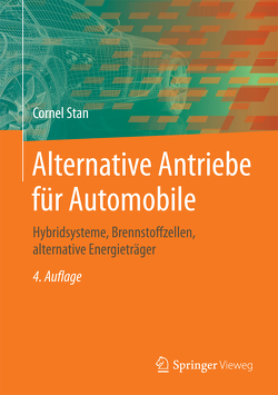 Alternative Antriebe für Automobile von Stan,  Cornel