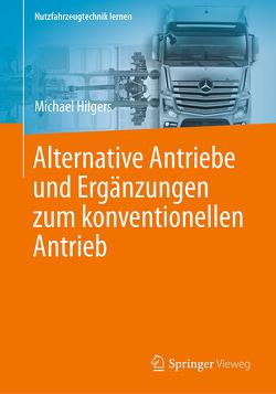 Alternative Antriebe und Ergänzungen zum konventionellen Antrieb von Hilgers,  Michael