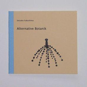 Alternative Botanik von Fukushima,  Setsuko