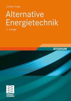 Alternative Energietechnik von Unger,  Jochem