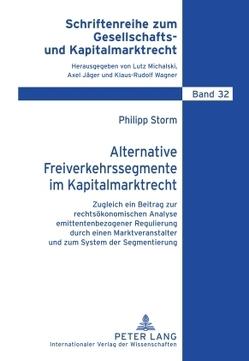 Alternative Freiverkehrssegmente im Kapitalmarktrecht von Storm,  Philipp