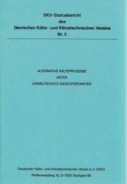 Alternative Kälteprozesse unter Umweltschutzgesichtspunkten von Kruse,  Horst