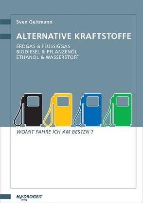 Alternative Kraftstoffe von Geitmann,  Sven