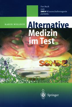 Alternative Medizin im Test von Willeck,  Karin