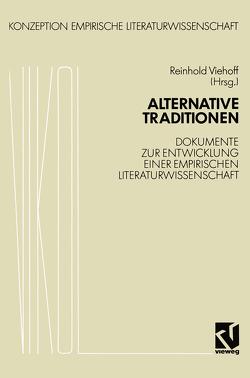 Alternative Traditionen von Viehoff,  Reinhold