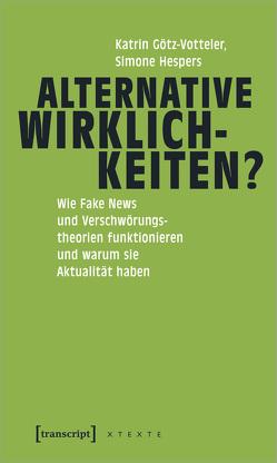 Alternative Wirklichkeiten? von Götz-Votteler,  Katrin, Hespers,  Simone