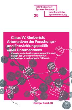 Alternativen der Forschungs- und Entwicklungspolitik eines Unternehmens von GERBERICH