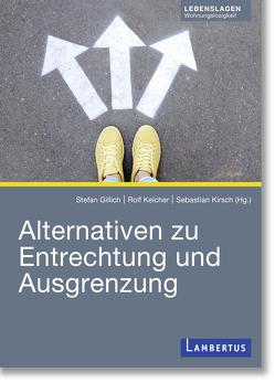 Alternativen zu Entrechtung und Ausgrenzung von Gillich,  Stefan, Keicher,  Rolf, Kirsch,  Sebastian