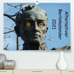 Alternativer Berlinkalender (Premium, hochwertiger DIN A2 Wandkalender 2021, Kunstdruck in Hochglanz) von Weimar,  Vincent
