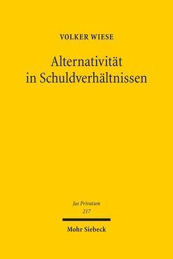 Alternativität in Schuldverhältnissen von Wiese,  Volker