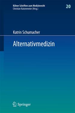 Alternativmedizin von Schumacher,  Katrin