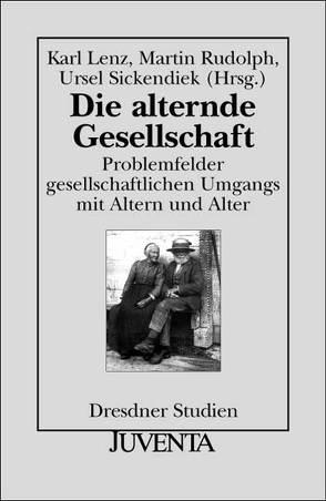 Alternde Gesellschaft von Lenz,  Karl, Rudolph,  Martin, Sickendiek,  Ursel