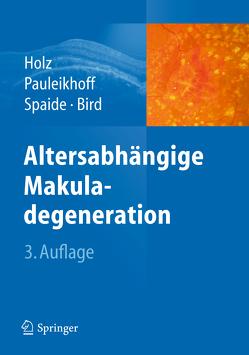 Altersabhängige Makuladegeneration von Bird,  A.C., Holz,  Frank G., Pauleikhoff,  Daniel, Spaide,  R.F.