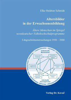 Altersbilder in der Erwachsenenbildung von Schmidt,  Elke-Heidrun