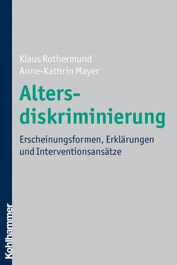 Altersdiskriminierung von Mayer,  A.-K., Rothermund,  Klaus
