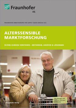 Alterssensible Marktforschung. von Danzinger,  Frank, Luzsa,  Robert, Schmitt-Rüth,  Stephanie