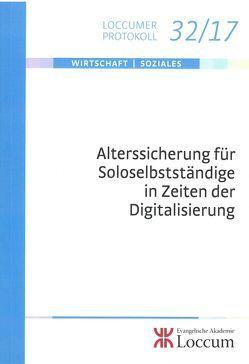 Alterssicherung für Soloselbstständige in Zeiten der Digitalisierung von Lange,  Joachim, Rust,  Ursula