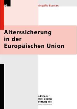 Alterssicherung in der Europäischen Union von Bucerius,  Angelika
