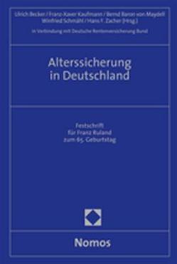 Alterssicherung in Deutschland von Becker,  Ulrich, Deutsche Rentenversicherung Bund, Kaufmann,  Franz-Xaver, Maydell,  Bernd Baron von, Schmähl,  Winfried, Zacher,  Hans F.