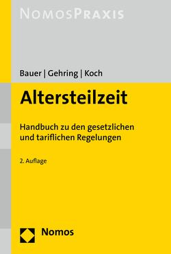 Altersteilzeit von Bauer,  Karoline, Gehring,  Steffen, Koch,  Jochen