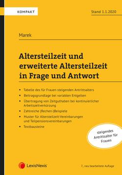 Altersteilzeit und erweiterte Altersteilzeit in Frage und Antwort von Marek,  Erika