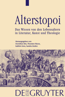 Alterstopoi von Elm,  Dorothee, Fitzon,  Thorsten, Liess,  Kathrin, Linden,  Sandra