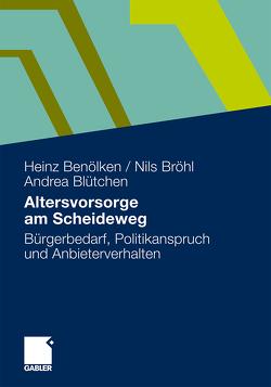 Altersvorsorge am Scheideweg von Benölken,  Heinz, Blütchen,  Andrea, Bröhl,  Nils