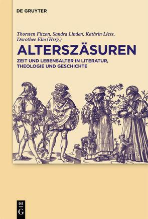 Alterszäsuren von Elm von der Osten,  Dorothee, Fitzon,  Thorsten, Liess,  Kathrin, Linden,  Sandra